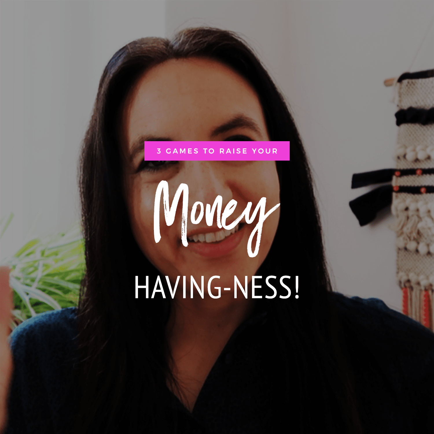 3 Games To Raise Your Money Having-ness Levels!