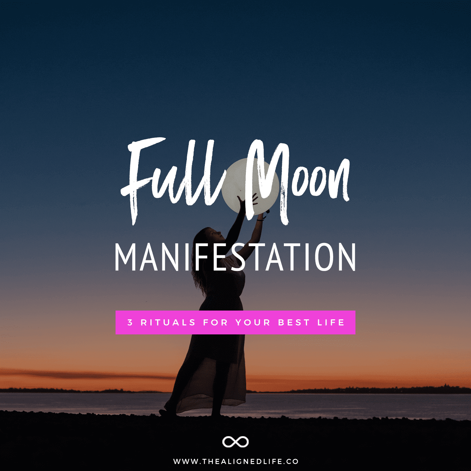 Full Moon Manifestation: 3 Rituals For Your Best Life