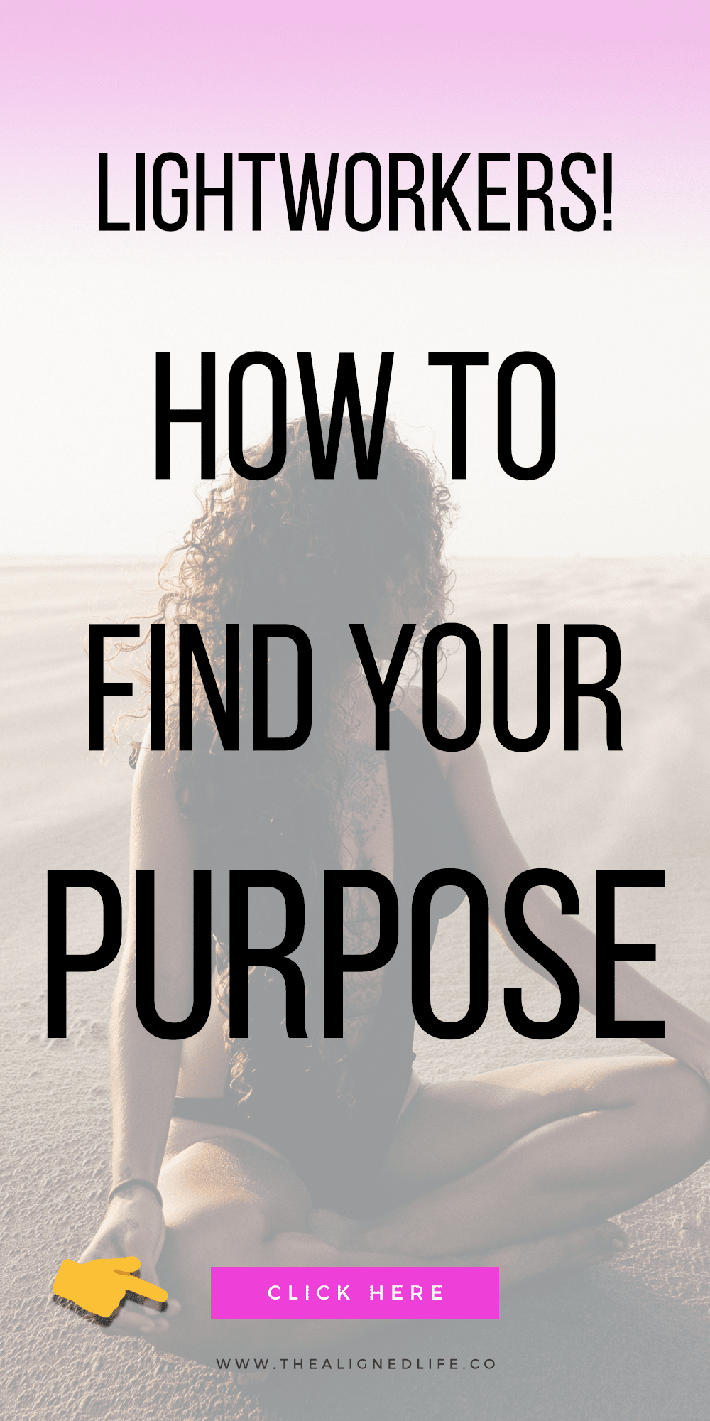 girl on the beach with text that reads Lightworkers! 3 Questions To Help You Find Your Purpose