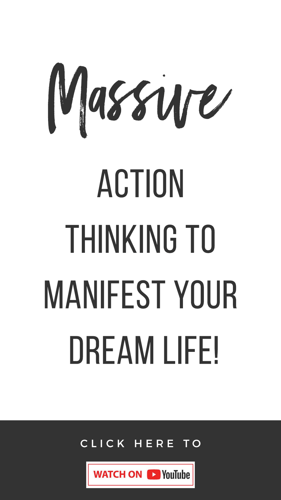 Massive Action Thinking To Manifest Your Dream Life