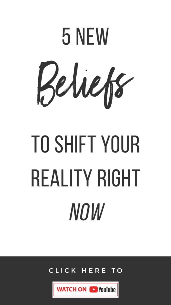 white background with text that reads 5 New Beliefs To Shift Your Reality Right NOW