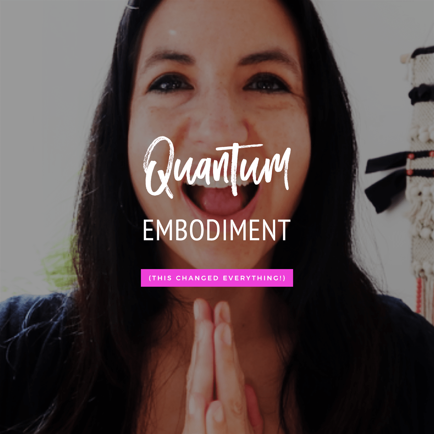 Quantum Embodiment (This Changed Everything For Me!)