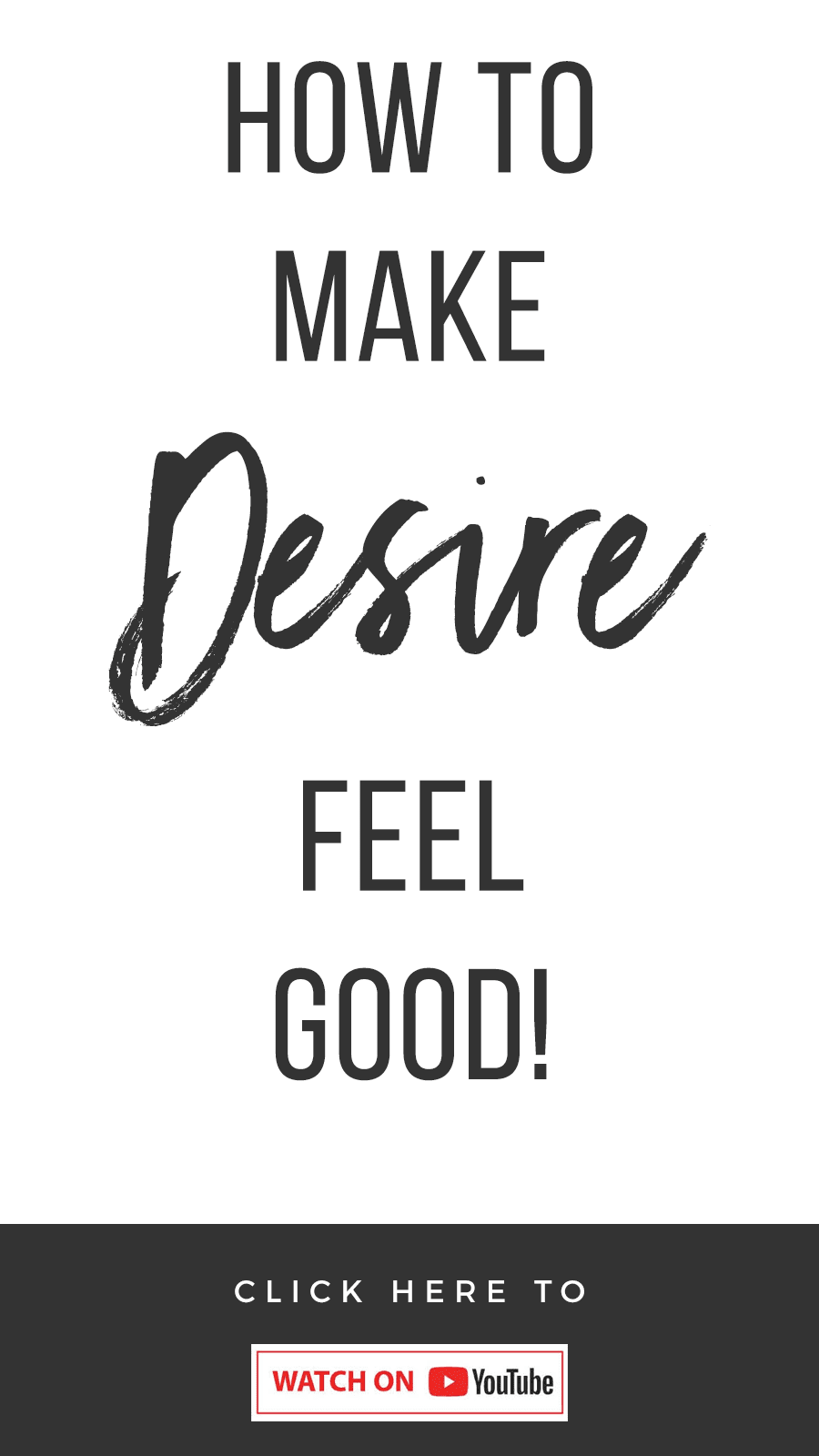How To Make Desire Actually Feel Good (Manifesting Trick!)