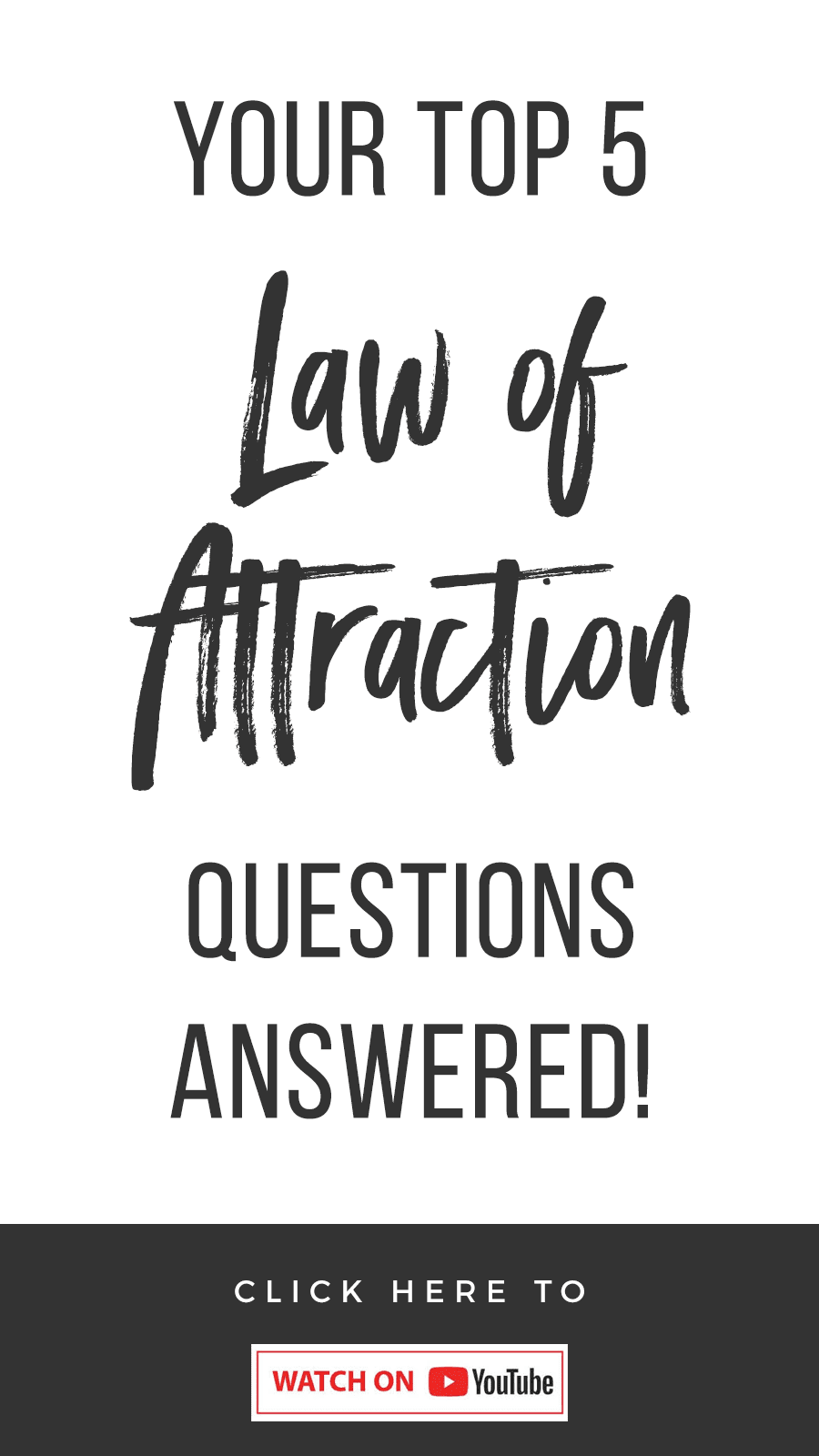 Your Top 5 Law of Attraction Questions Answered
