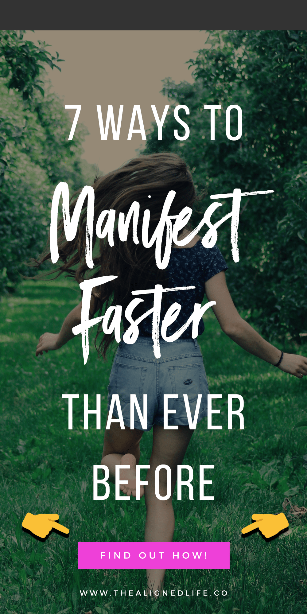 7 Ways To Manifest Faster Than Ever Before
