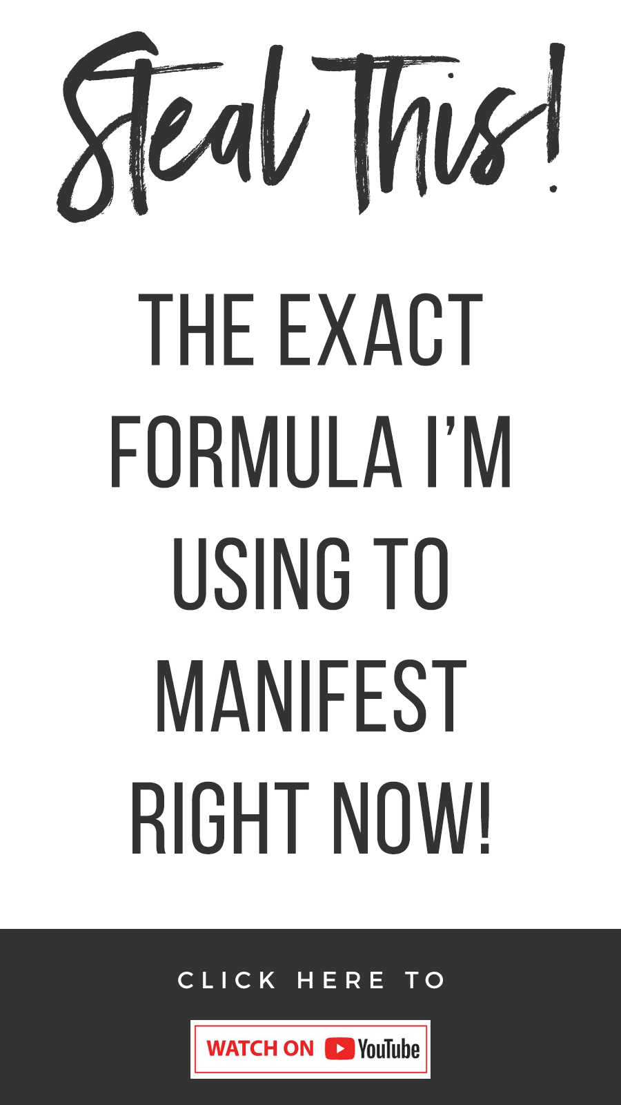 Steal This! The Exact Formula I'm Using To Manifest Right Now