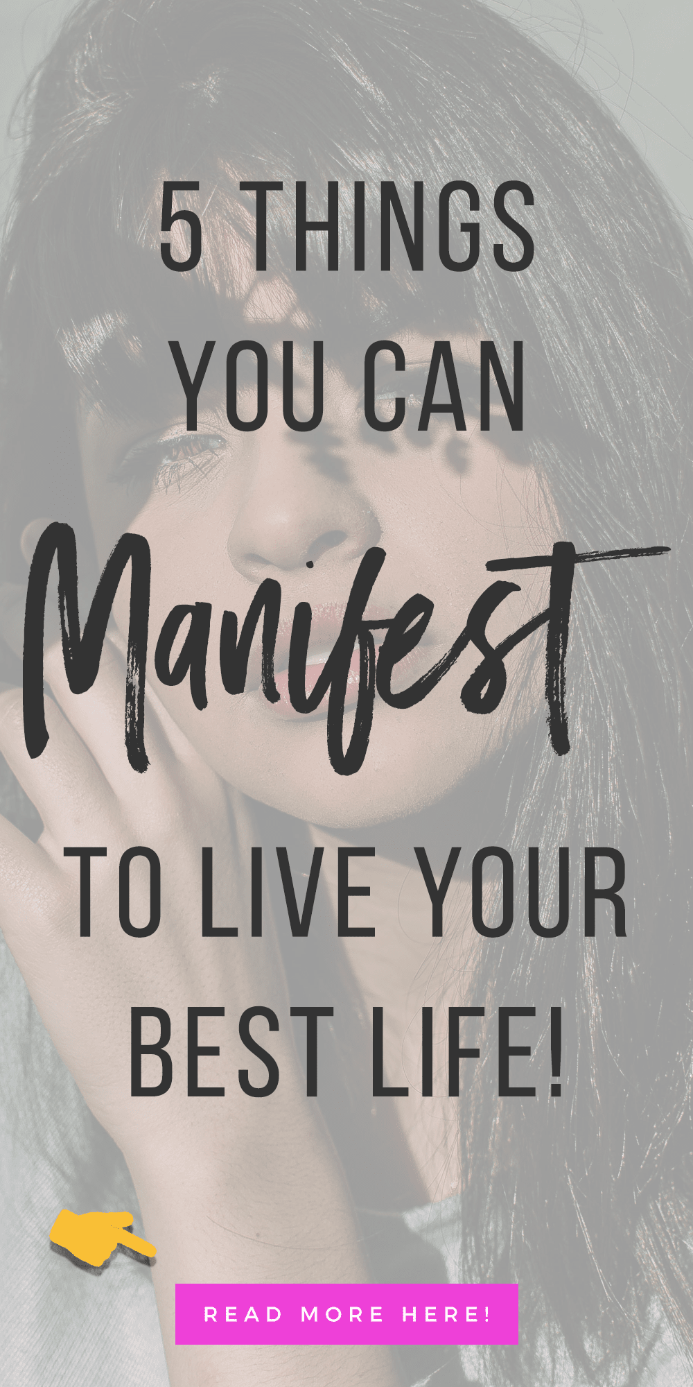 5 Things You Can Manifest To Live Your Best Life