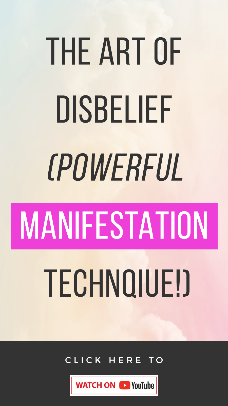 white background with text that reads The Art Of Disbelief (Powerful Manifestation Technique