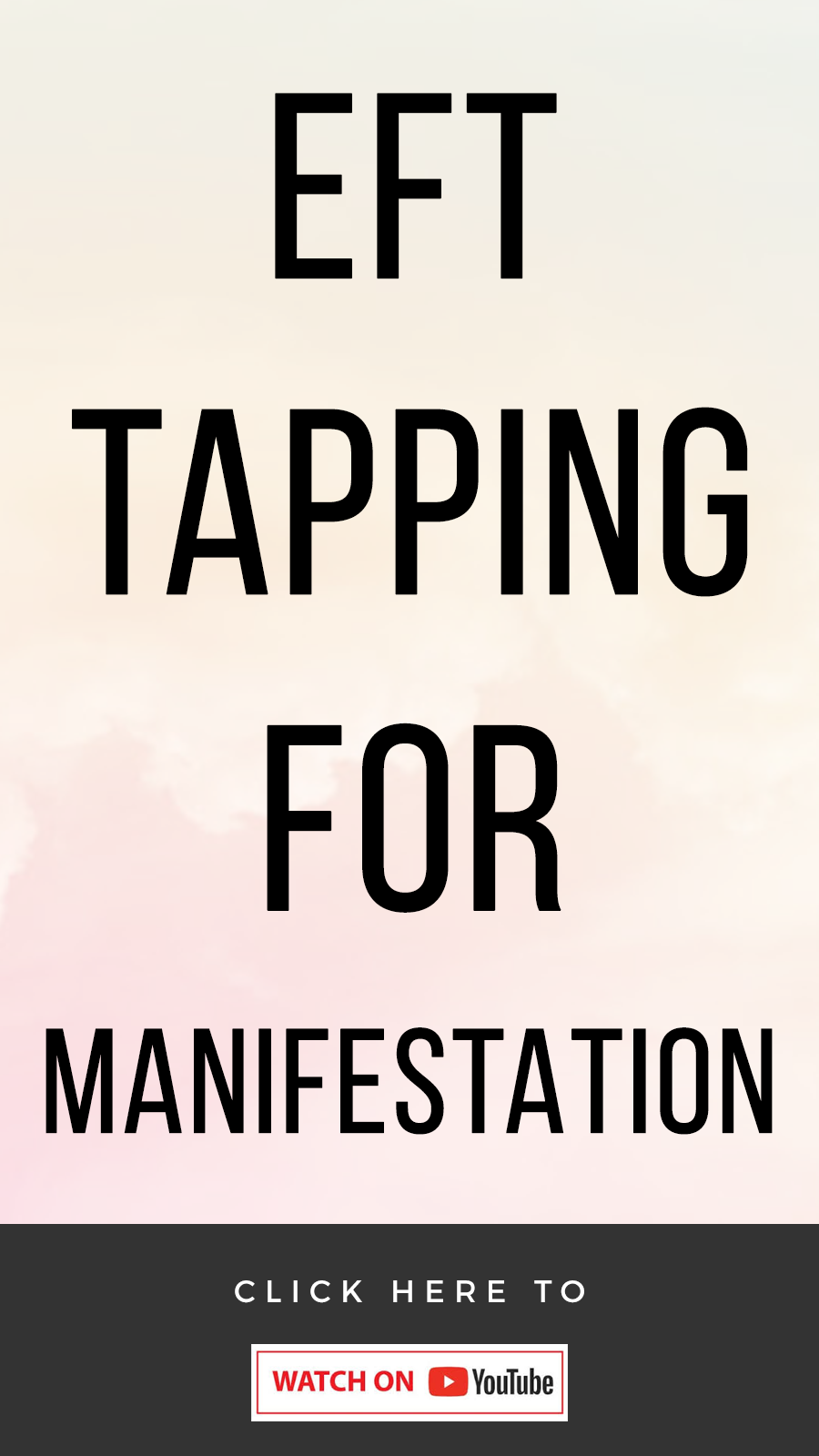 peach background with text that reads EFT Tapping For Manifestation