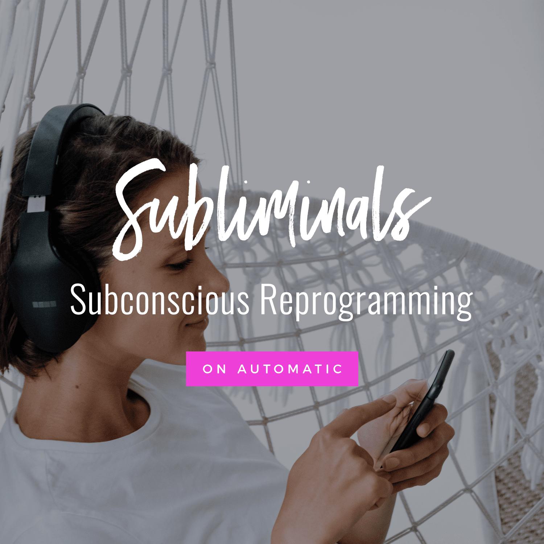 Subliminals