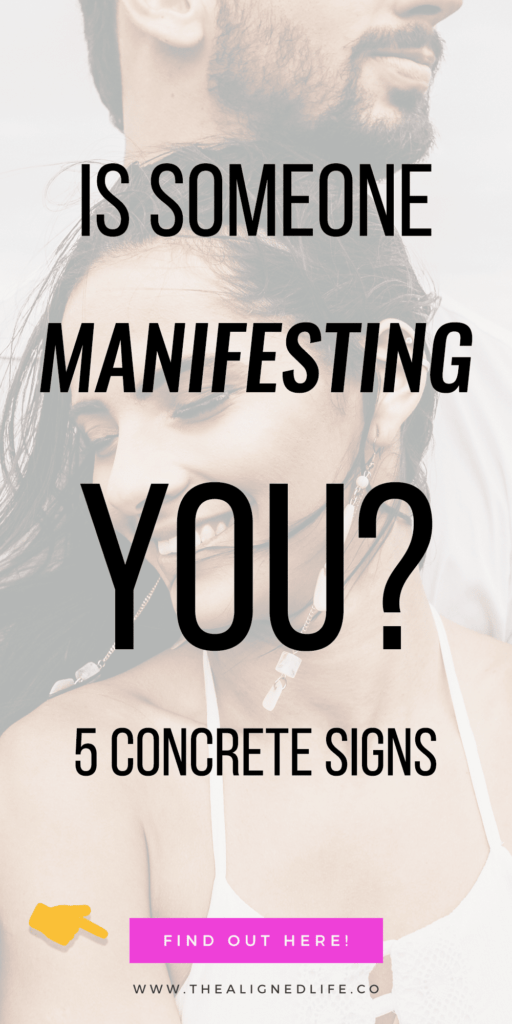 woman in front of man with text that reads 5 Signs That Someone Is Manifesting You