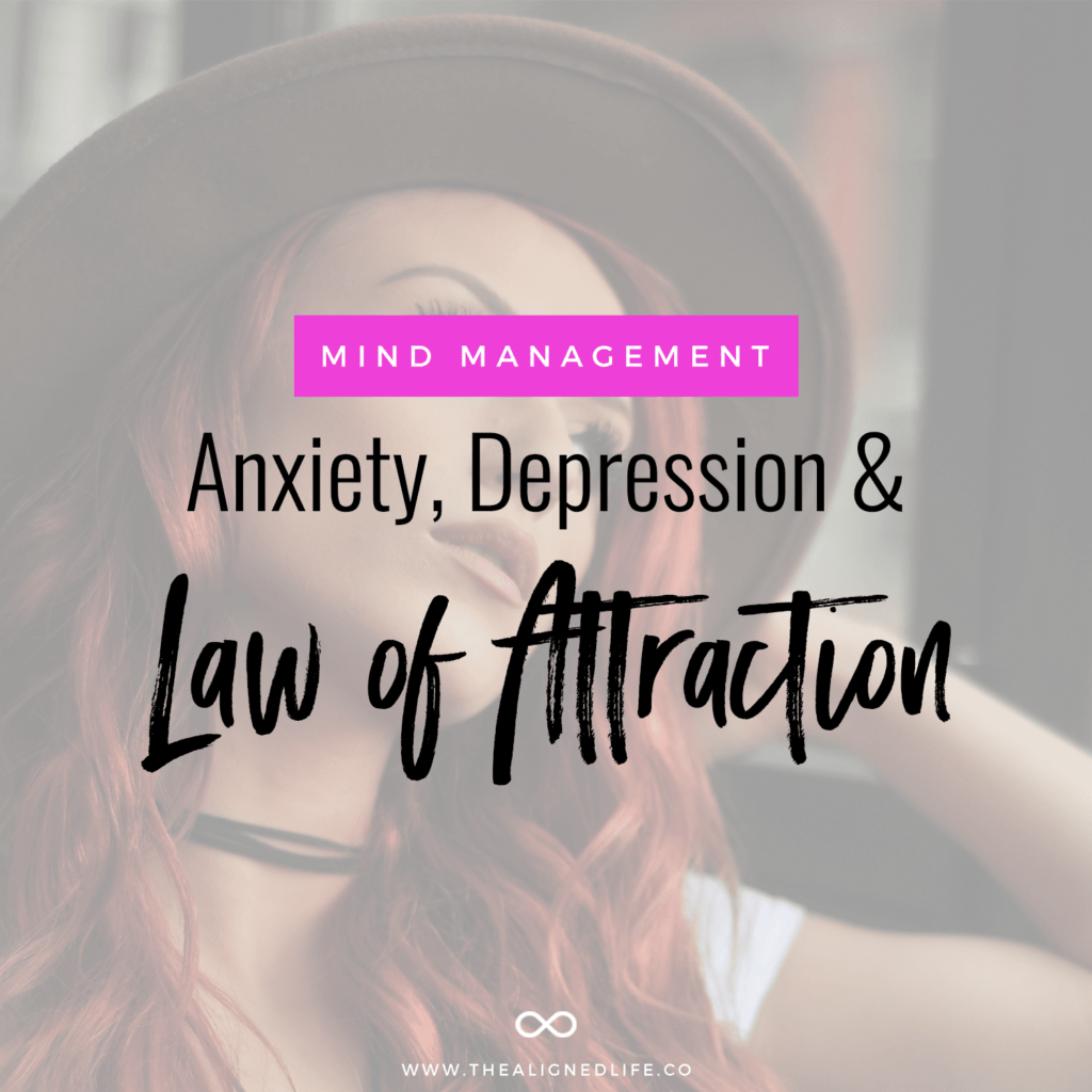 girl looking out window with text that reads Mind Management: Anxiety, Depression & Law of Attraction