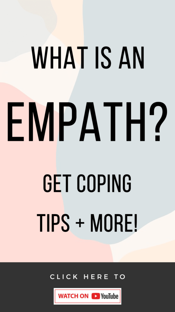 pastel background with text What Is An Empath? Coping Tips + More