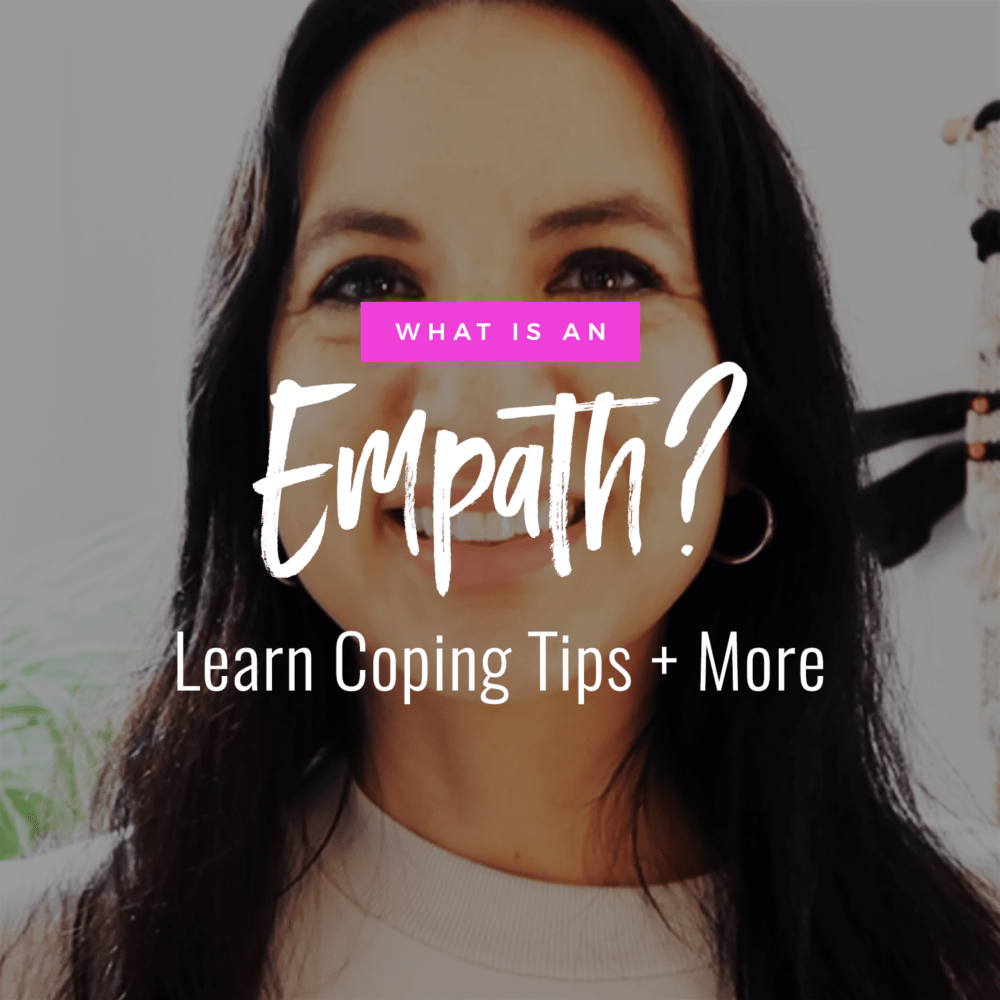 Jenn Stevens with text What Is An Empath? Coping Tips + More