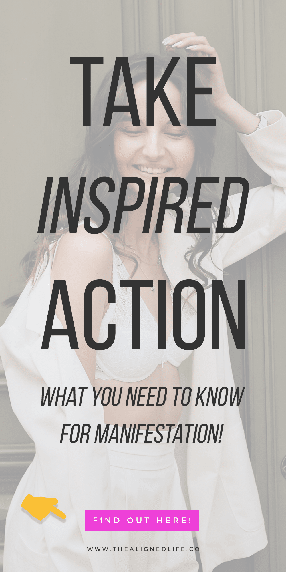 girl laughing with text that reads Take Inspired Action! What You Need To Know For Manifestation