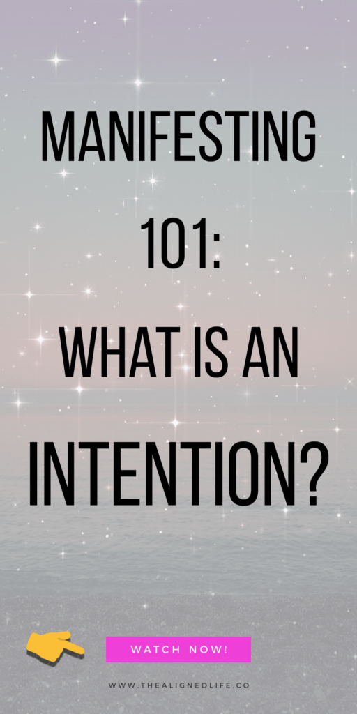 pink background with text that reads Manifesting 101: What Is An Intention?