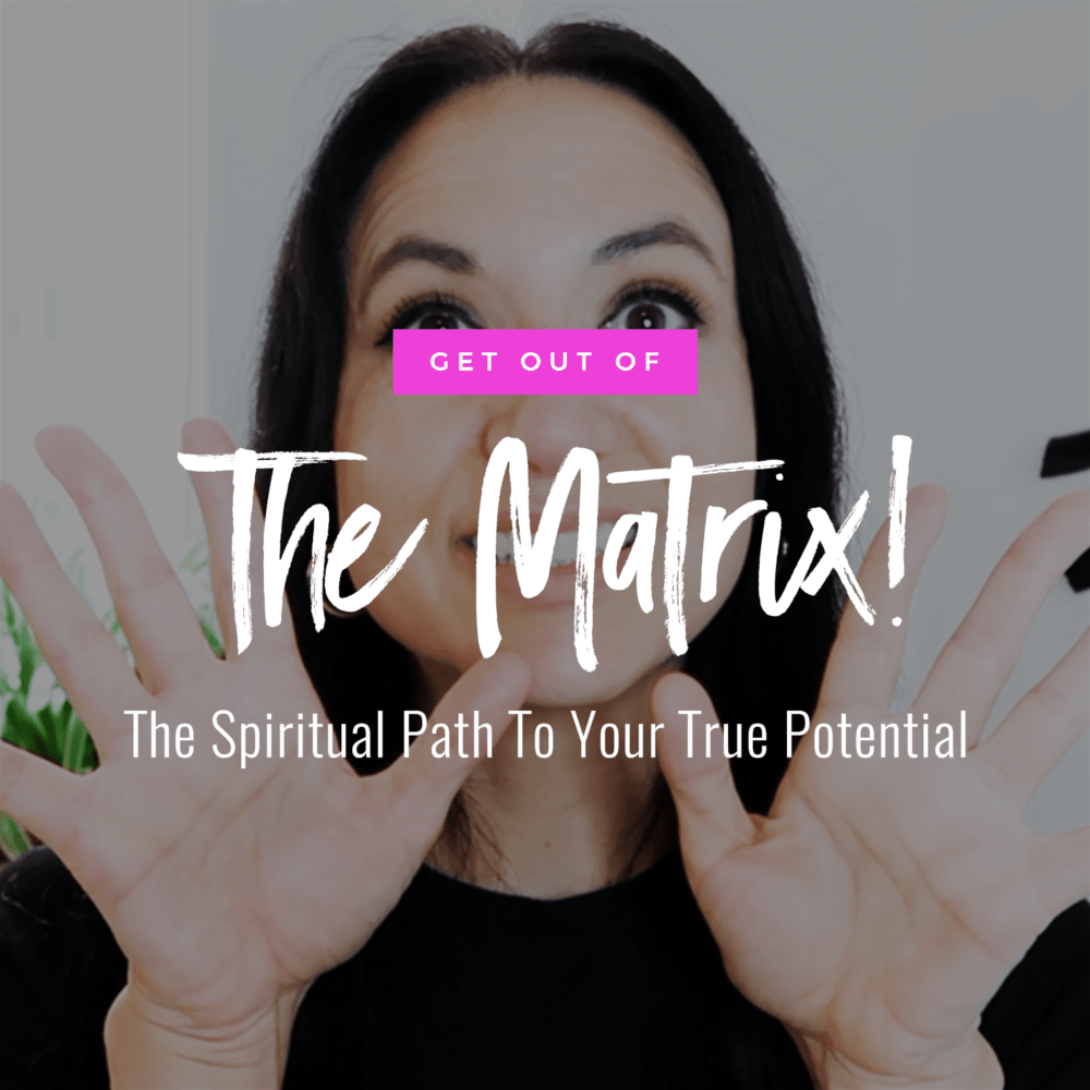Jenn Stevens with the text Get Out Of The Matrix! The Spiritual Path To Your True Potential