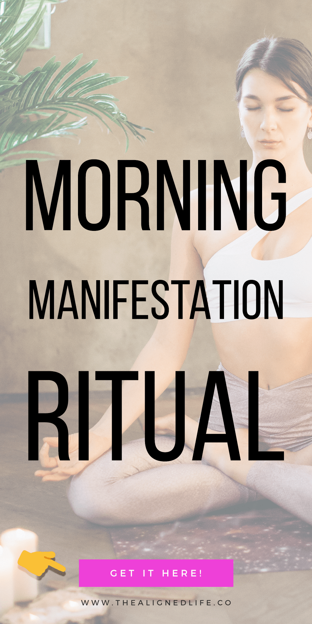 woman meditating & text that reads My Morning Manifestation Ritual