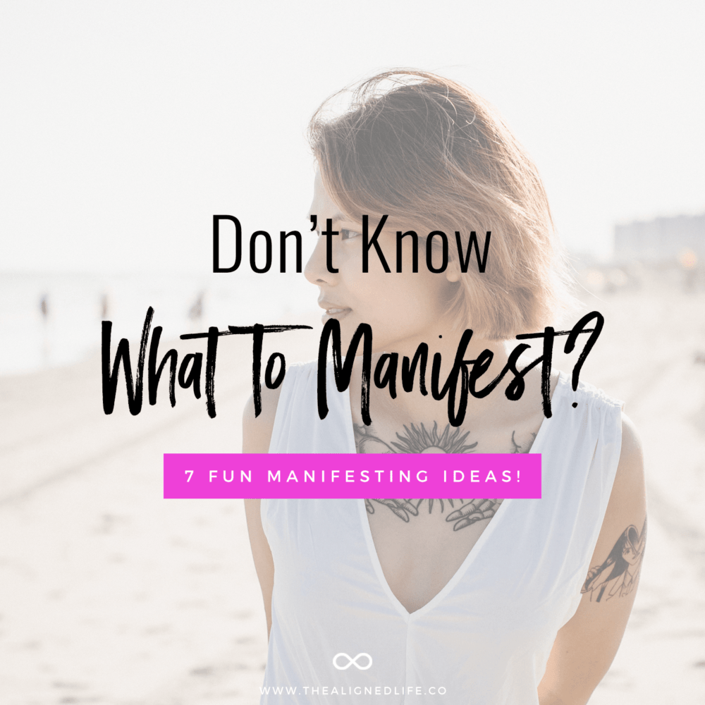 girl on beach with text Don't Know What To Manifest? 7 Fun Manifesting Ideas!