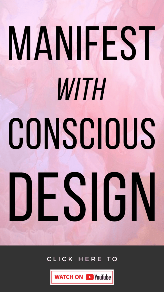 pink background with text Conscious Design For Manifestation: How To Harness The Energy In Your Home To Get What You Want