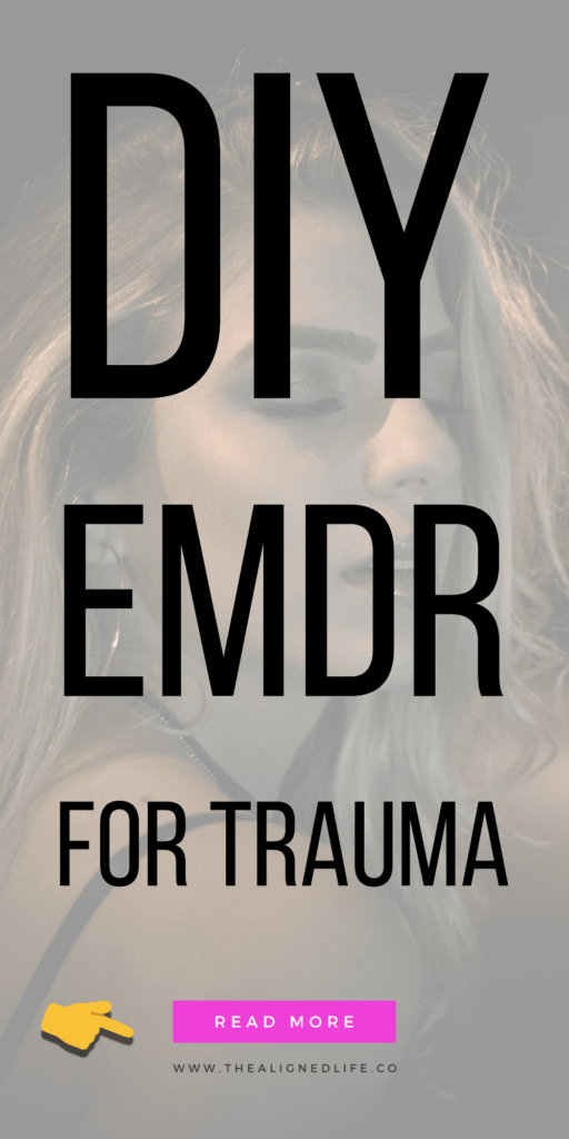 woman with eyes closed and text DIY EMDR: Home Treatment For Trauma