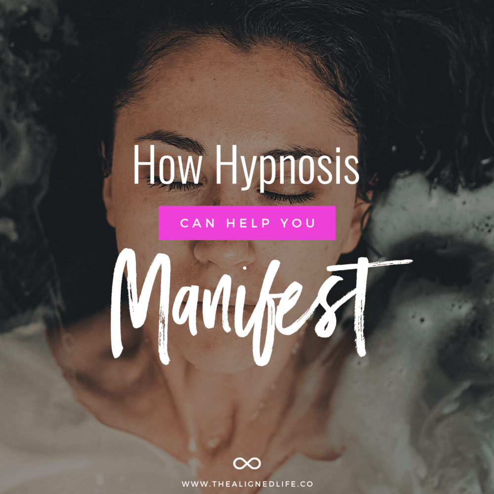 woman with eyes closed and text How Hypnosis Can Help You Manifest