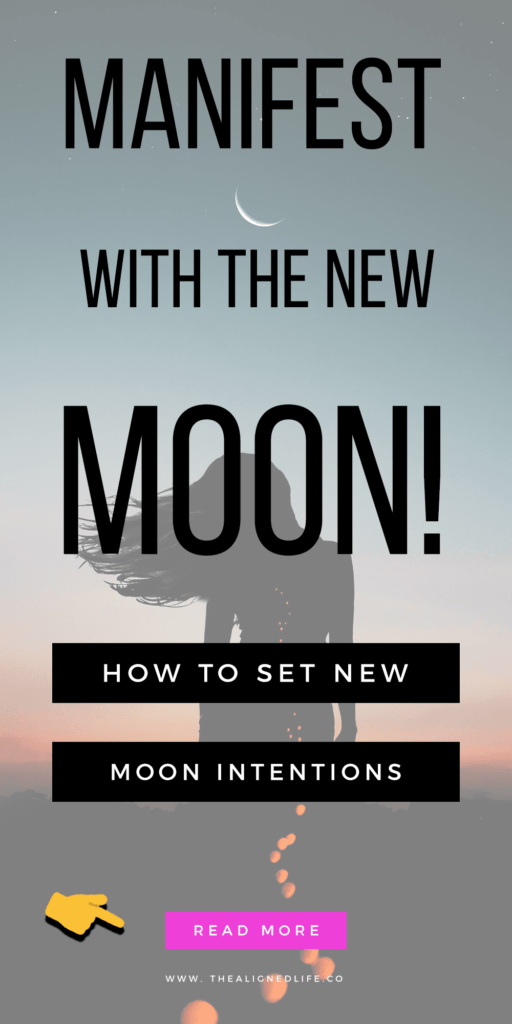 silhouette of woman with text Manifest With The Moon! How To Set New Moon Intentions