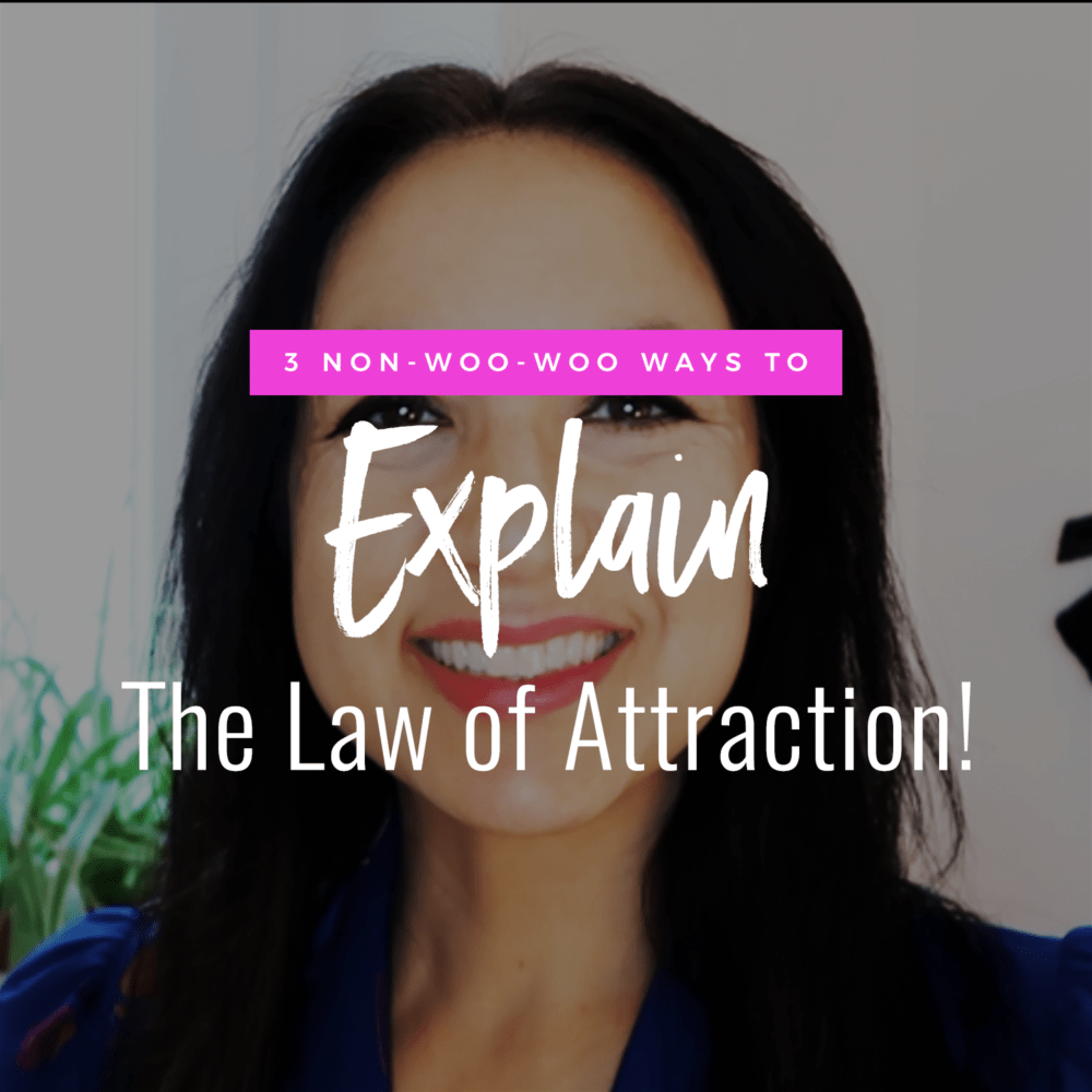 photo of Jenn Stevens with text 3 Non Woo-Woo Ways To Explain The Law of Attraction