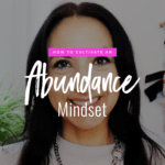 Jenn Stevens with text How To Cultivate An Abundance Mindset