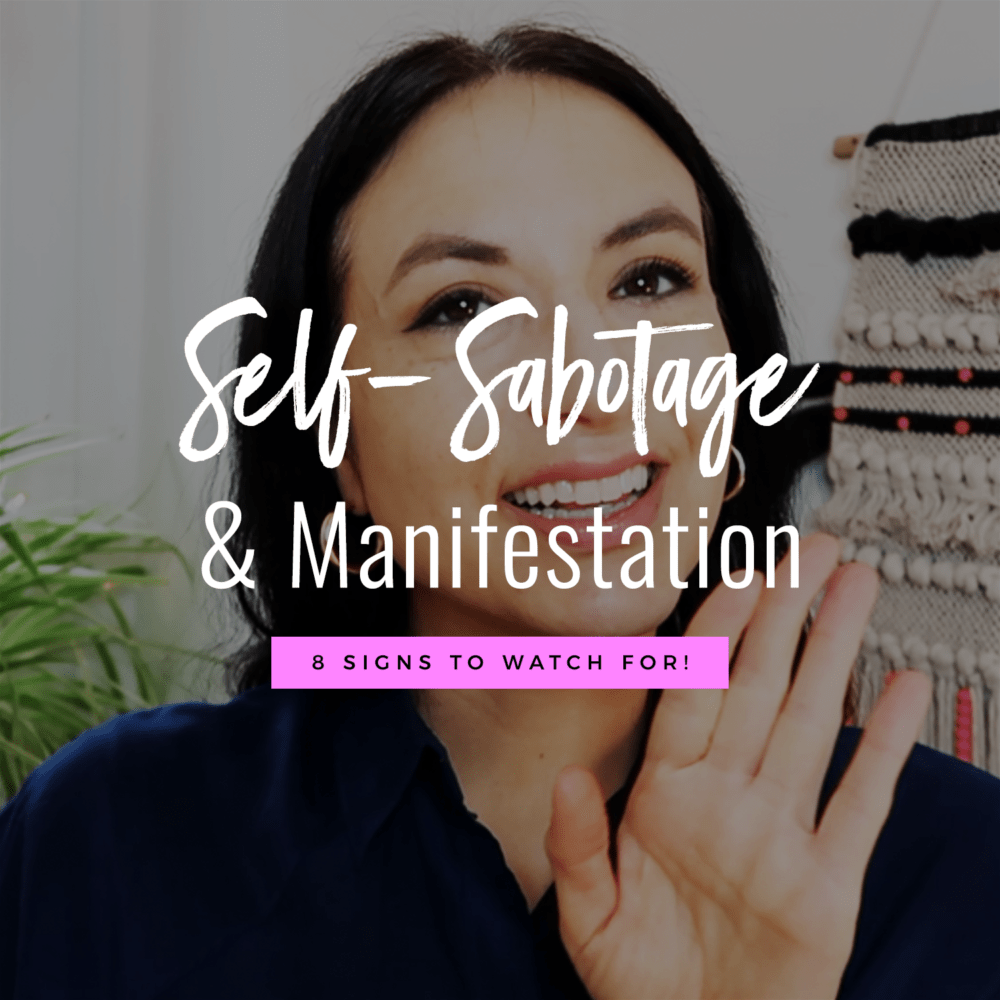 Jenn Stevens with text Self Sabotage & Manifestation: 8 Signs To Look For