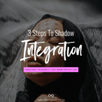 woman in shadows with text 3 Steps To Shadow Integration: Healing Yourself For MANIFESTATION
