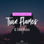 silhouette of couple with text The Truth About Twin Flames & Soul Mates
