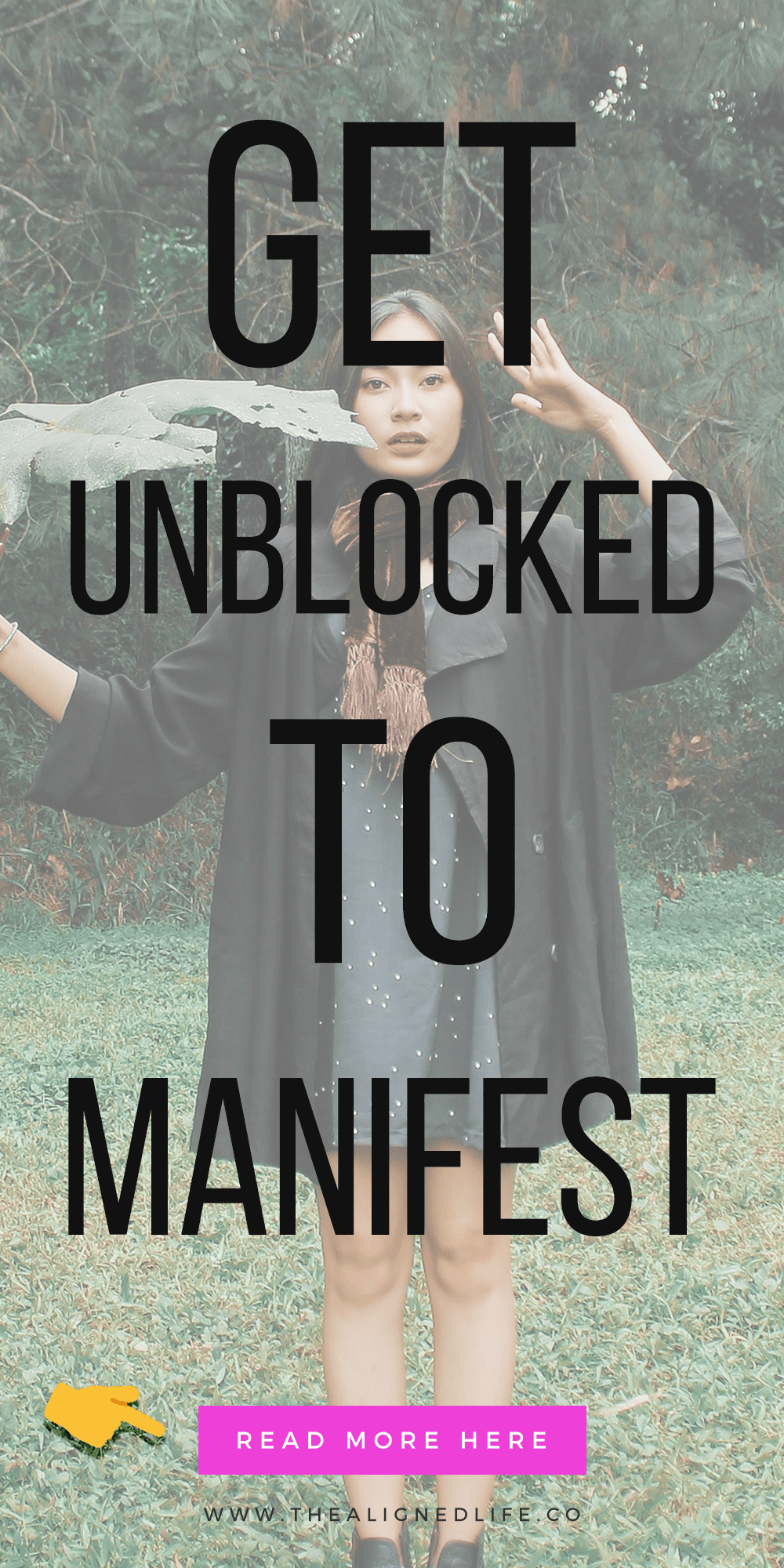 woman standing in grass with text How To Get Unblocked & Manifest Your Desires In 3 Steps