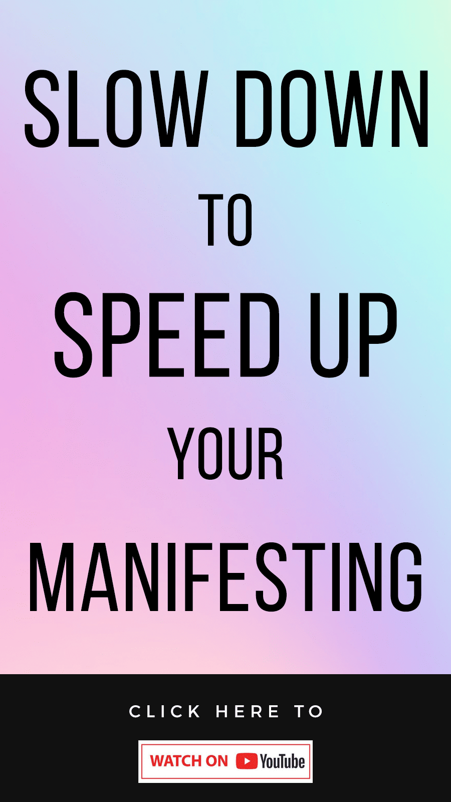 holographic background with text Slow Down To Speed Up Your Manifesting! Shifting Your Relationship To TIME